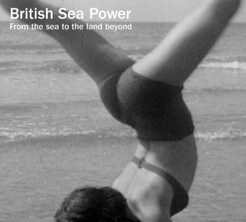 British-Sea-Power-From-The-Sea-To-The-Land-Beyond-500x450